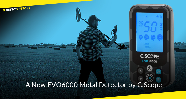 A New EVO6000 Metal Detector by C.Scope