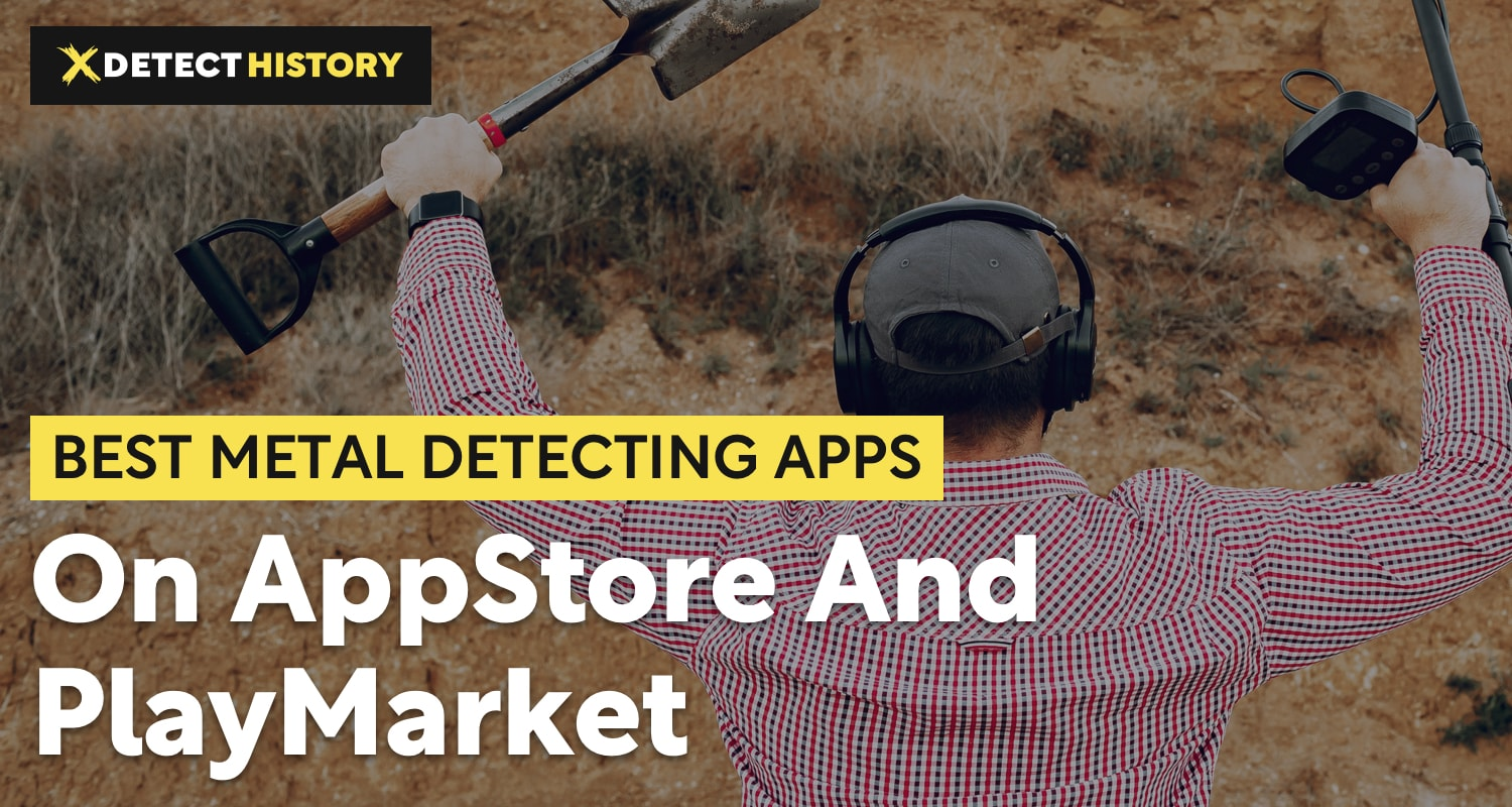 6 Best Metal Detecting Apps on AppStore and PlayMarket