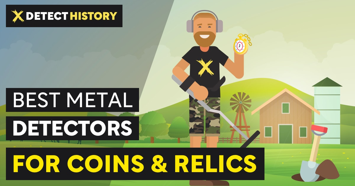 Best Metal Detectors for Coins and Relics DetectHistory.com