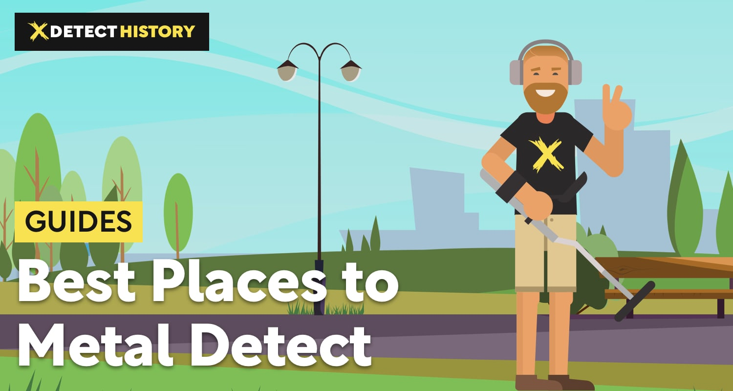 Best Places To Metal Detect – Where to Look For Desired Finds?