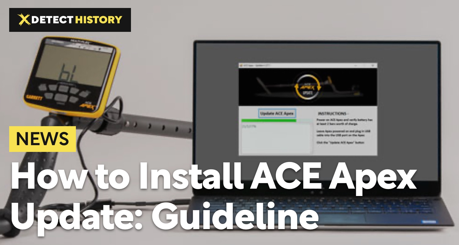 How to Install Garrett ACE Apex Software Update: Guideline