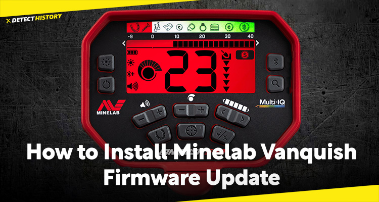 Guide: How to Install Minelab Vanquish Firmware Update