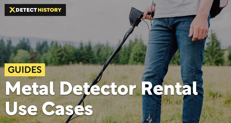 Metal Detector Rental – Use Cases