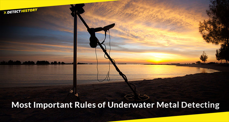 Most Important Rules of Underwater Metal Detecting