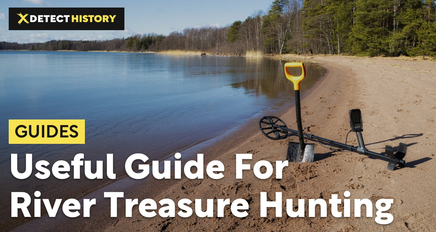 River Treasure Hunting: What Finds You Should Expect