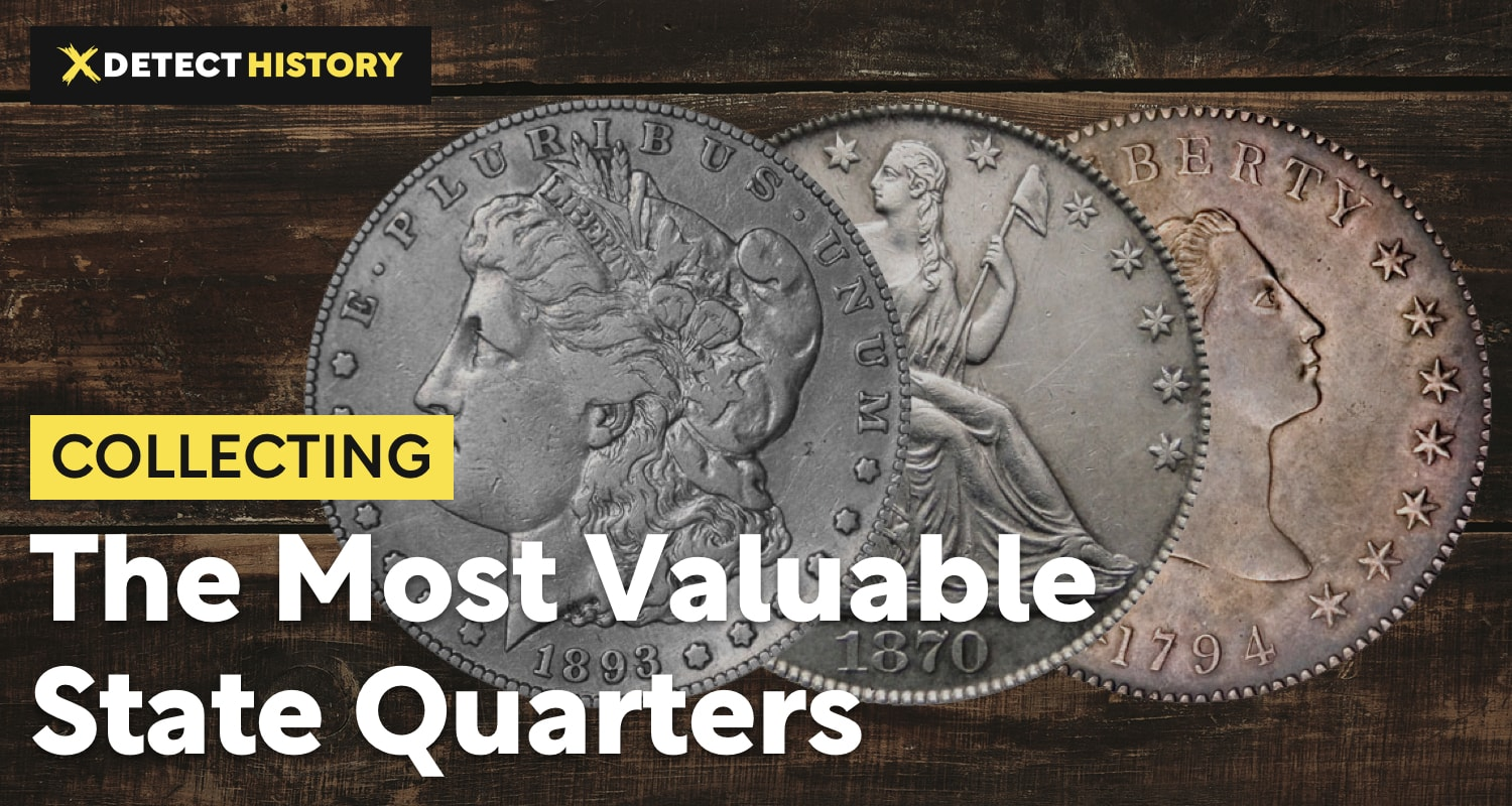 The Most Valuable State Quarters – What Quarters Are Worth Money?