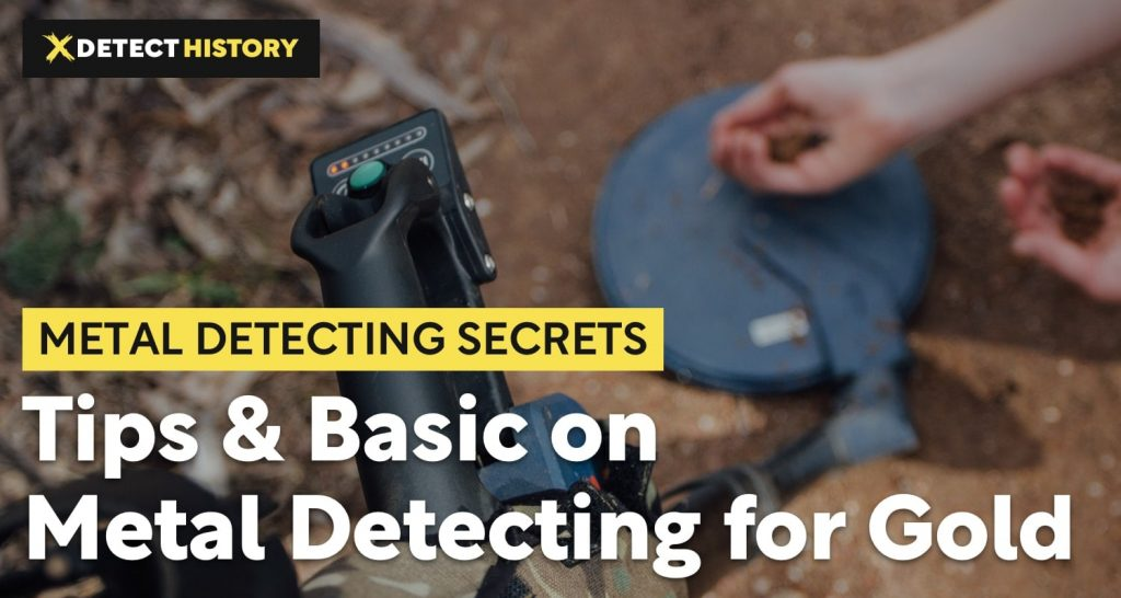 Tips Basic on Metal Detecting for Gold