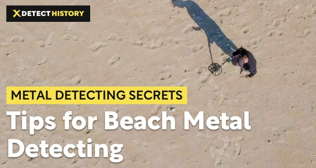 Tips for Beach Metal Detecting