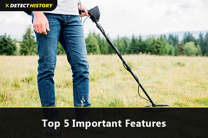 Top 5 Important Features In A Metal Detector