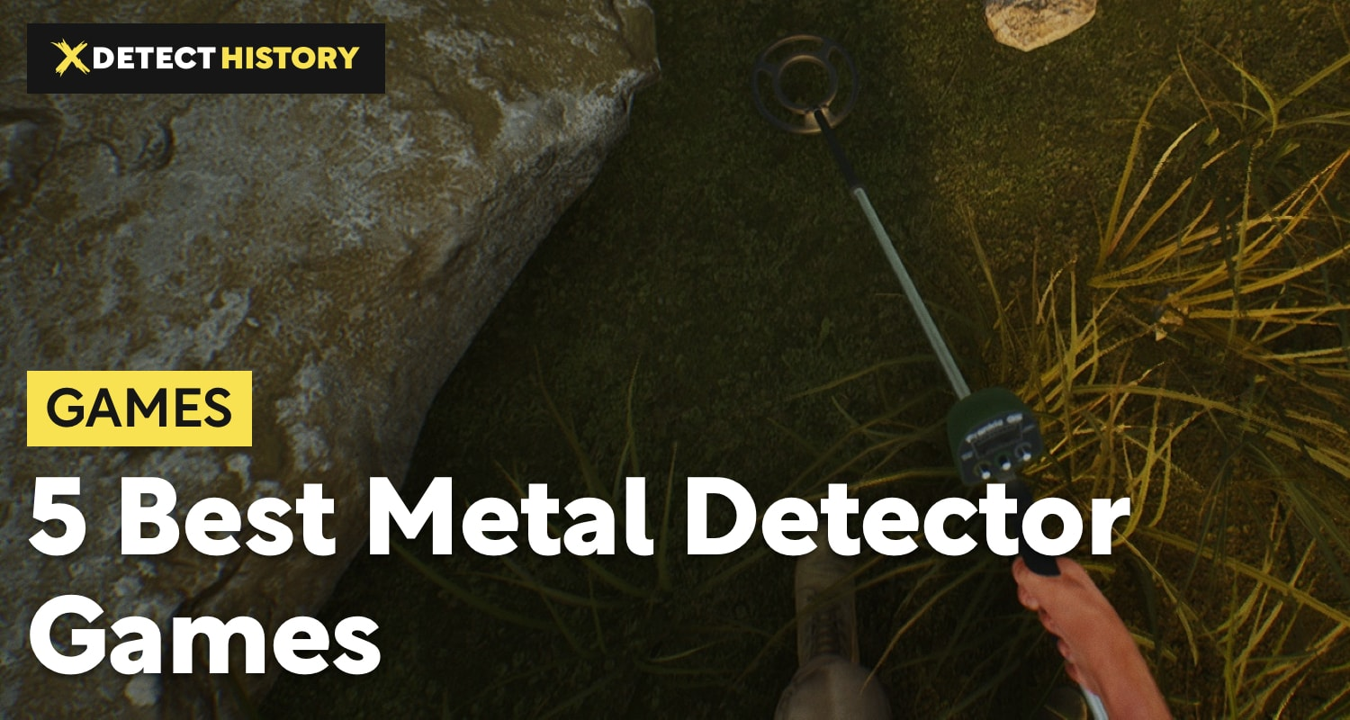 5 Best Treasure Hunter Simulators and Metal Detector Games