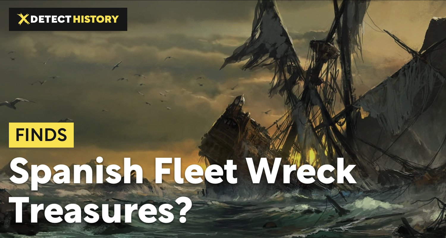 Where to Look for Spanish Fleet Wreck Treasures?